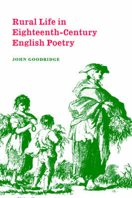 Cambridge Studies in Eighteenth-Century English Literature and Thought: Series Number 27 by John Goodridge image