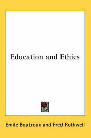 Education and Ethics by Emile Boutroux image