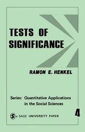 Tests of Significance by Ramon E. Henkel