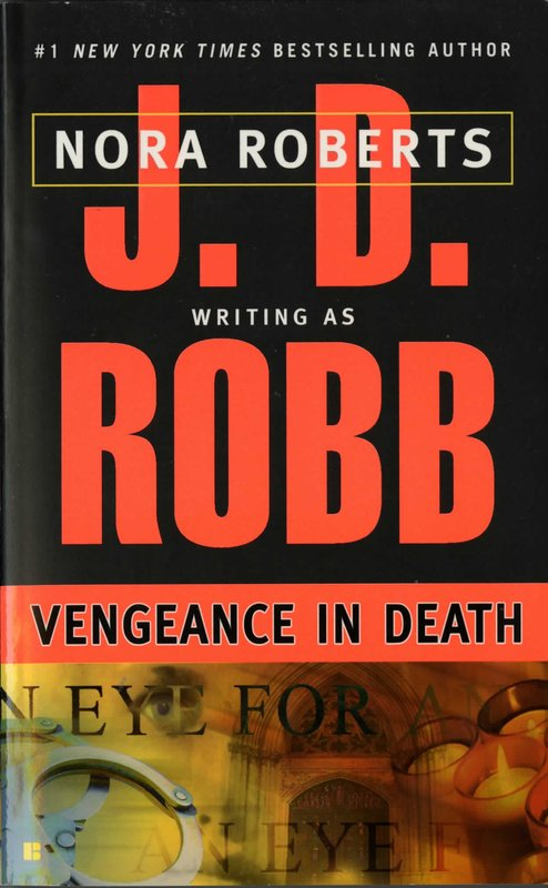 Vengeance in Death (In Death #6) (US Ed) by J.D Robb