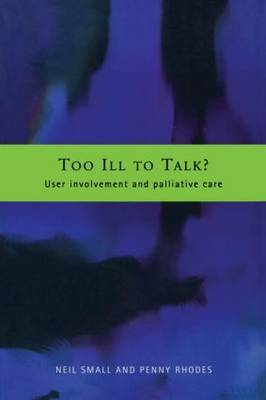 Too Ill to Talk? by Neil Small