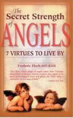 The Secret Strength of Angels by Frederic F. Flach image