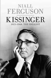 Kissinger by Niall Ferguson