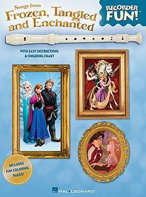 Recorder Fun] Songs From Frozen, Tangled And Enchanted by Hal Leonard Publishing Corporation