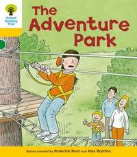 Oxford Reading Tree: Level 5: More Stories C: The Adventure Park by Roderick Hunt