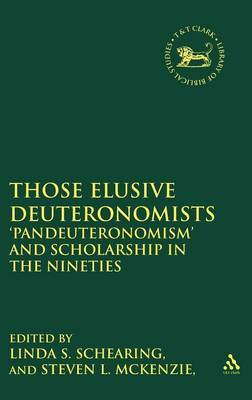 Those Elusive Deuteronomists by Linda S. Schearing