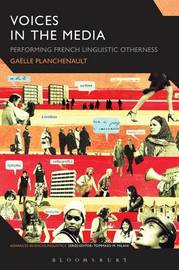 Voices in the Media by Gaelle Planchenault