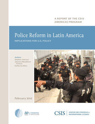 Police Reform in Latin America by Stephen Johnson image