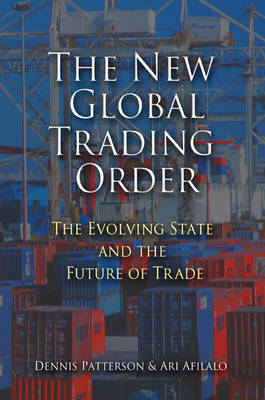 The New Global Trading Order by Dennis Patterson image