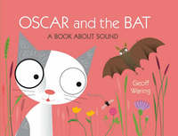 Oscar & The Bat: A Book About Sound by Geoff Waring image