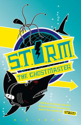 S.T.O.R.M. - The Ghostmaster by E L Young image