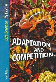 Life Science in Depth: Adaptation and Competition Paperback image