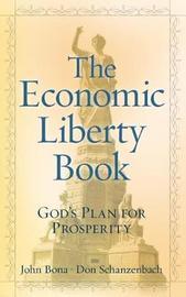 The Economic Liberty Book by Don Schanzenbach