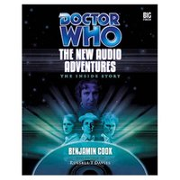 Doctor Who: The New Audio Adventures - The Inside Story by Russell T Davies image