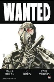 Wanted (New Printing) by Mark Millar