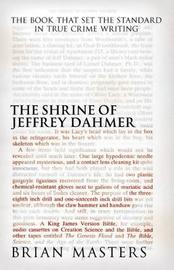 The Shrine of Jeffrey Dahmer by Brian Masters image