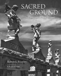 Sacred Ground by Robert S Brantley