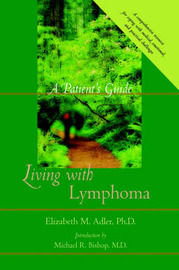 Living with Lymphoma by Elizabeth M. Adler image