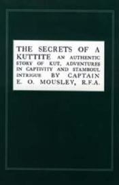 Secrets of a Kuttite by E. O. Mousley image