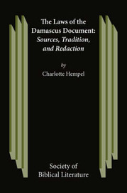 The Laws of the Damascus Document by Charlotte, Hempel