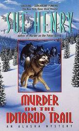 Murder on the Iditarod Trail by Sue Henry image