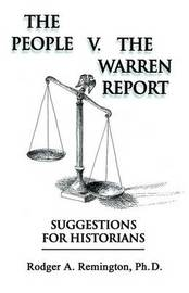The People V. the Warren Report by Rodger , A. Remington image