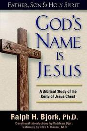 God's Name is Jesus by Ralph H. Bjork image