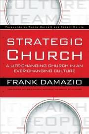 Strategic Church by Frank Damazio