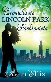 Chronicles of a Lincoln Park Fashionista by Aven Ellis