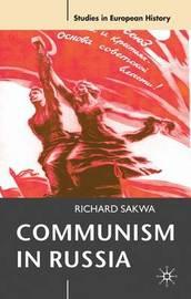 Communism in Russia by Richard Sakwa image