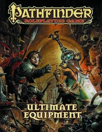 Pathfinder Roleplaying Game: Ultimate Equipment by Jason Bulmahn