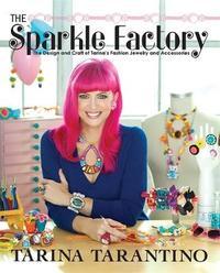 The Sparkle Factory by Tarina Tarantino
