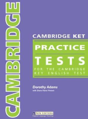 Cambridge Ket Practice Tests by Dorothy Adams
