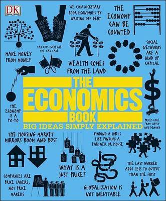 The Economics Book: Big Ideas Simply Explained by DK