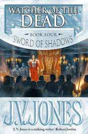 Watcher of the Dead (Sword of Shadows #4) by J.V. Jones image