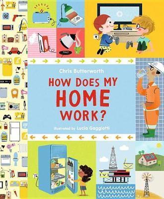 How Does My Home Work? by Chris Butterworth image