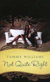 Not Quite Right by Tammy Williams image