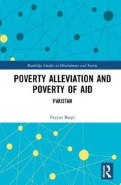 Poverty Alleviation and Poverty of Aid by Fayyaz Baqir image