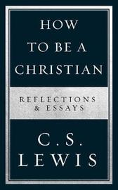 How to Be a Christian by C.S Lewis image