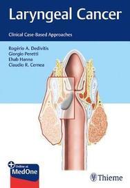 Laryngeal Cancer by Rogerio Dedivitis