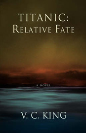 Titanic: Relative Fate by V.C. King image