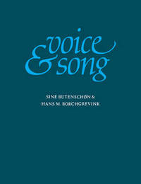 Voice and Song by Sine Butenschon