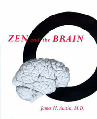 Zen and the Brain by James H Austin