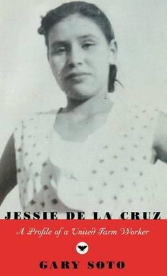 Jessie de la Cruz by Gary Soto