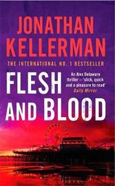 Flesh and Blood (Alex Delaware #15) by Jonathan Kellerman image