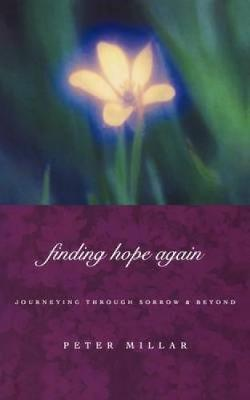Finding Hope Again by Peter Millar