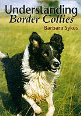 Understanding Border Collies by Barbara Sykes