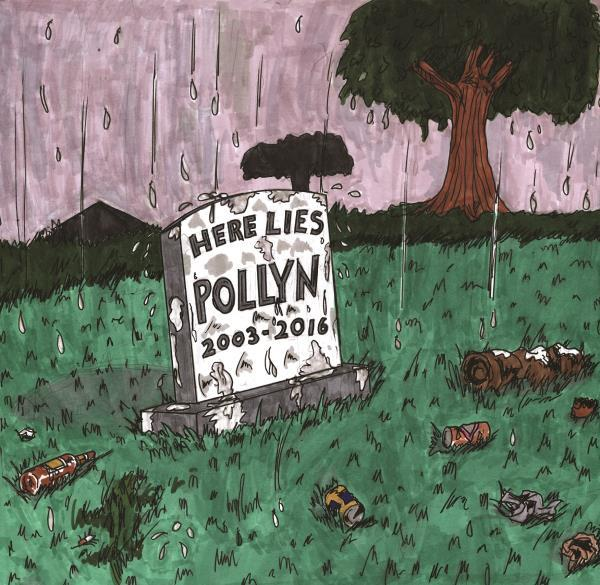 Here Lies Pollyn 2003 - 2016 by Pollyn