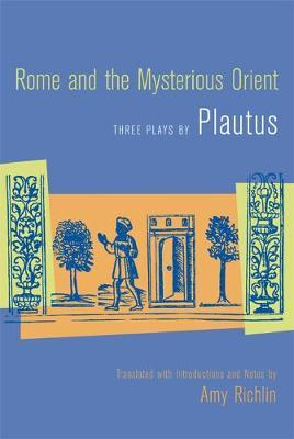 Rome and the Mysterious Orient by Plautus image
