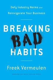 Breaking Bad Habits by Freek Vermeulen